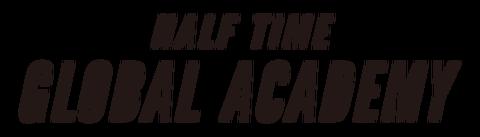 HALF TIME Global Academy